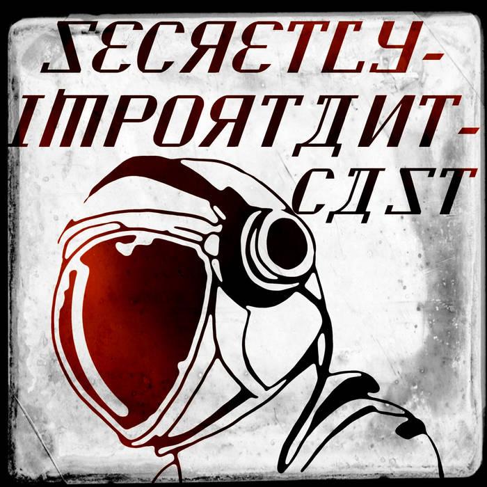 secretly-importantcast cover art