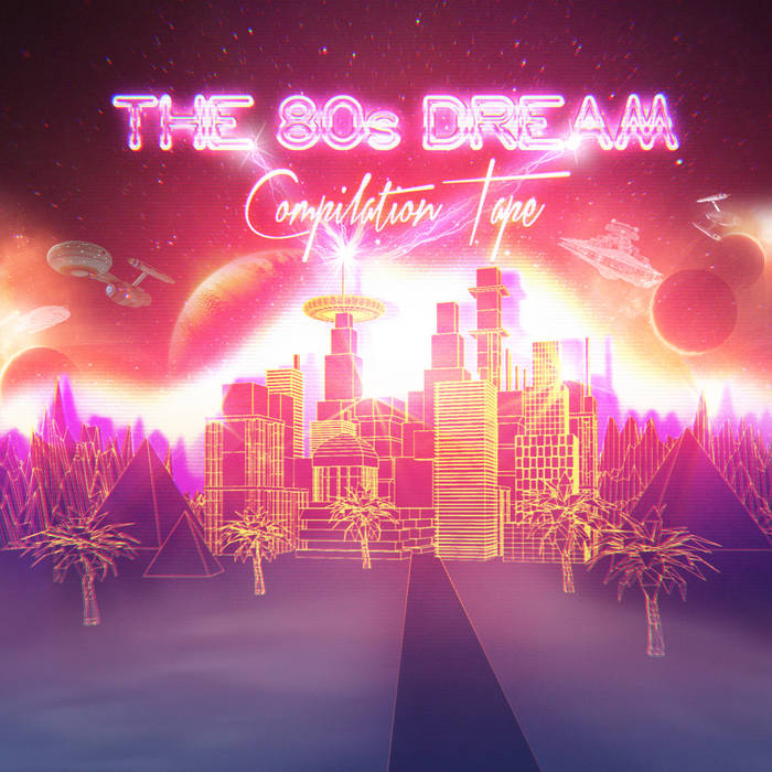 The 80's Dream Compilation Tape cover art