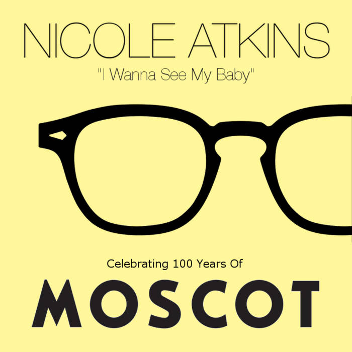 I Wanna See My Baby (Celebrating 100 Years of Moscot) cover art