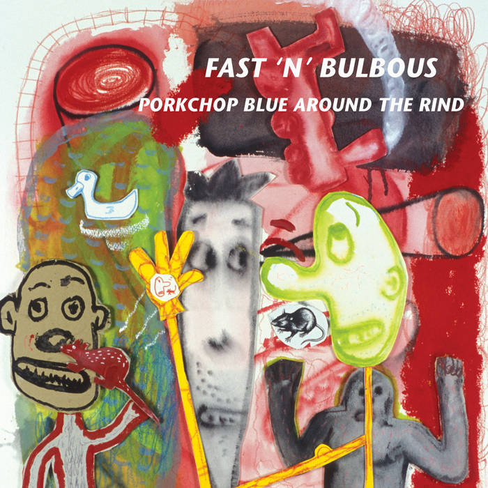 Pork Chop Blue Around The Rind cover art