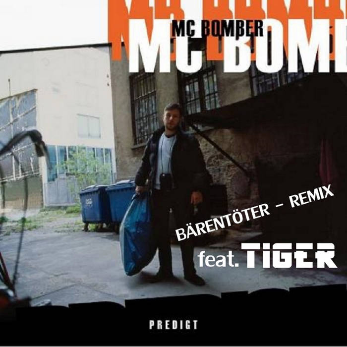 MC Bomber feat. Tiger - Bärentöter - Remix cover art