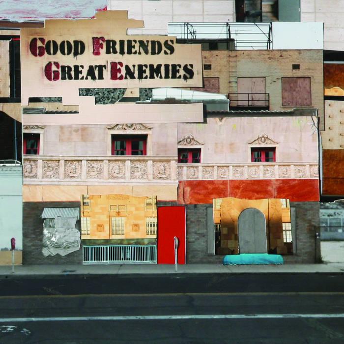Good Friends Great Enemies cover art