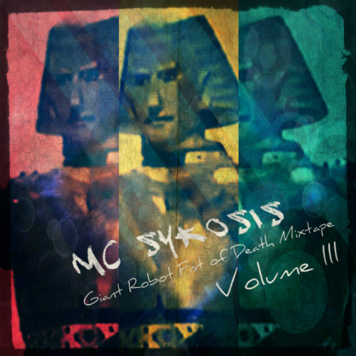 Giant Robot Fist Of Death Mixtape Volume III cover art