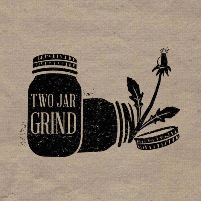 Two Jar Grind cover art