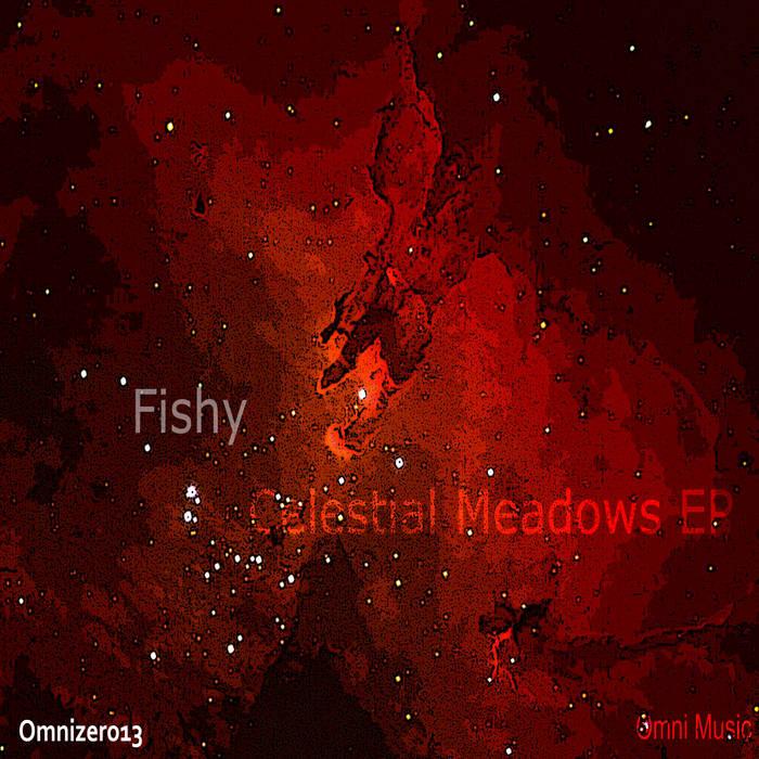 Fishy - Celestial Meadows EP cover art