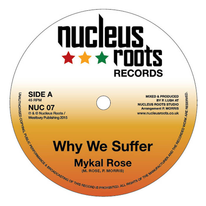 'Why We Suffer - Mykal Rose cover art