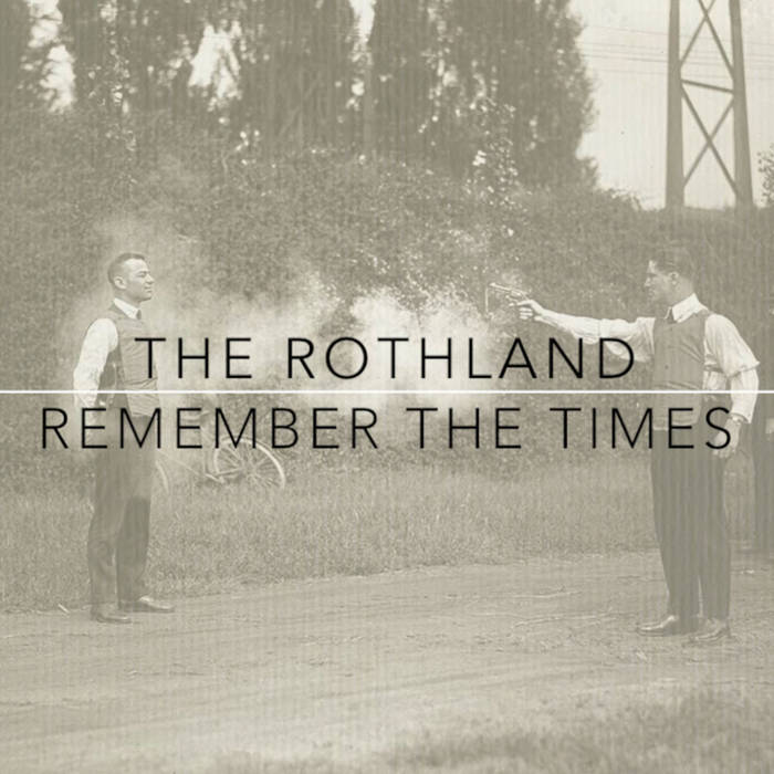 Remember The Times E.P. cover art