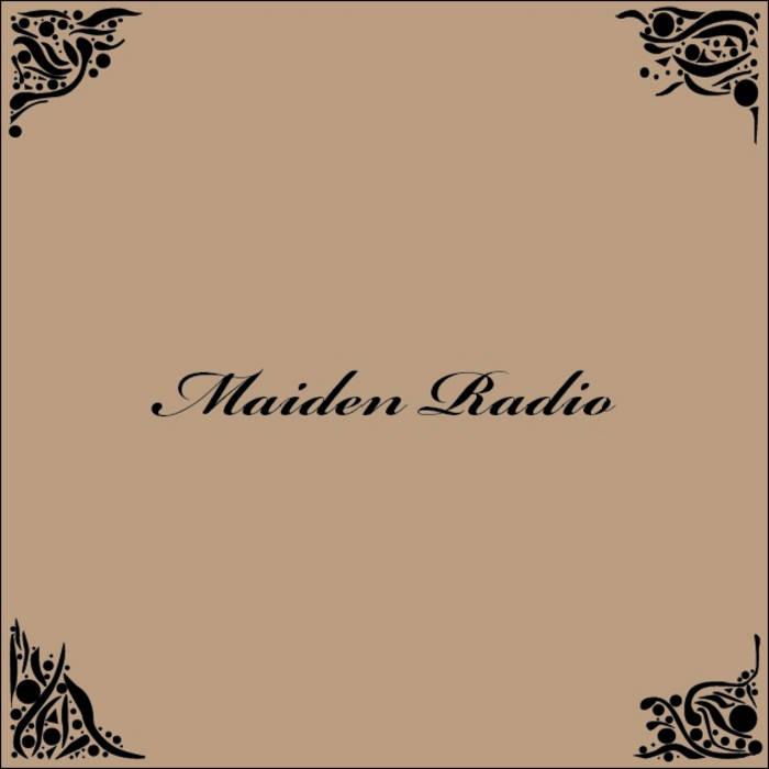 Maiden Radio cover art