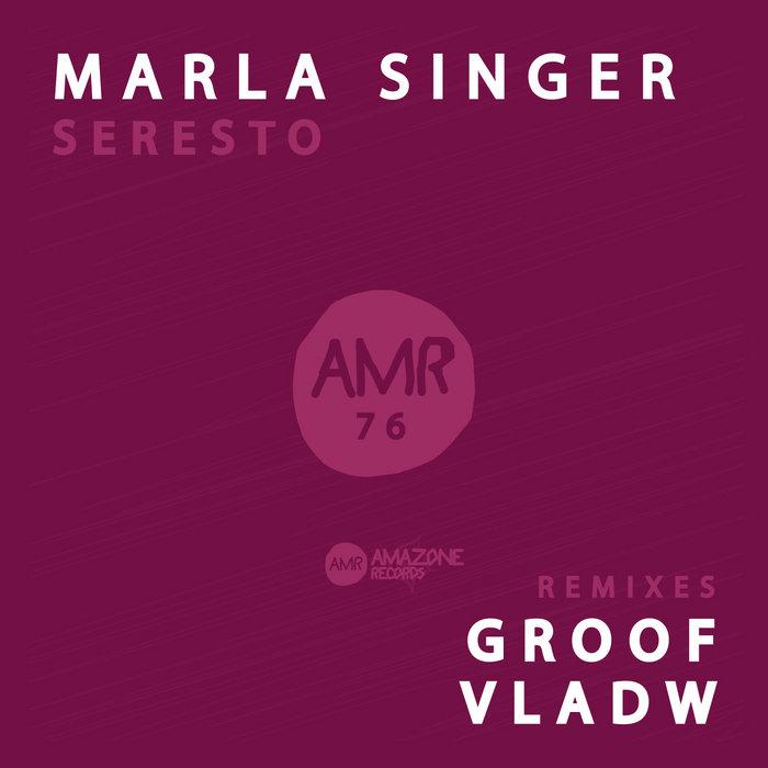"Marla Singer _"" Seresto ""_ Groof & Vladw rmx_ Amazone 76 cover art"