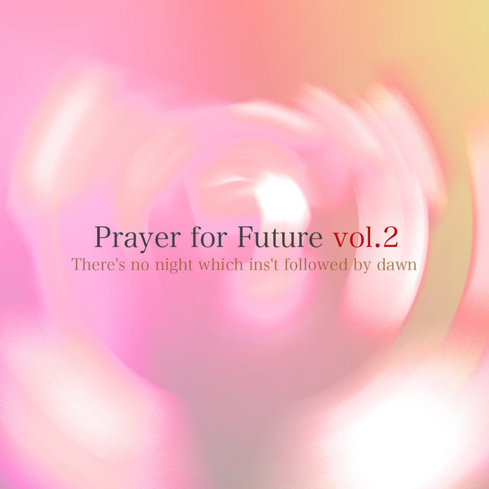 Prayer for Future vol.2 cover art