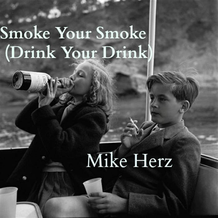 Smoke Your Smoke (Drink Your Drink) cover art