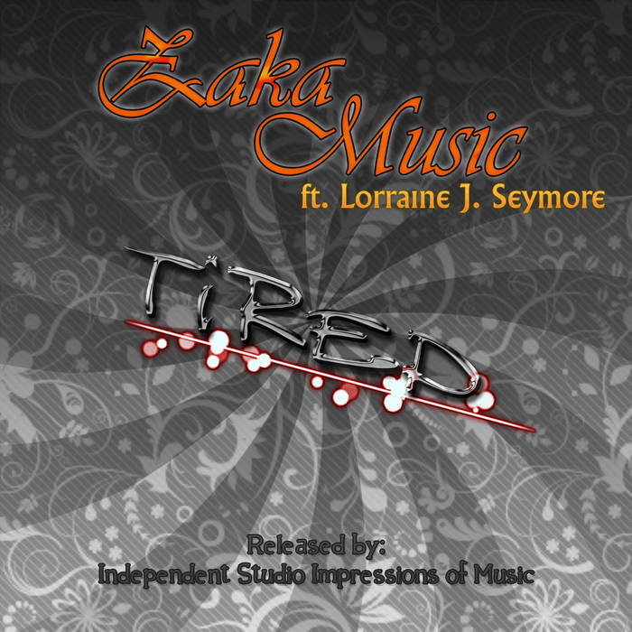 Tired (ft. Lorraine J. Seymore) - Single cover art