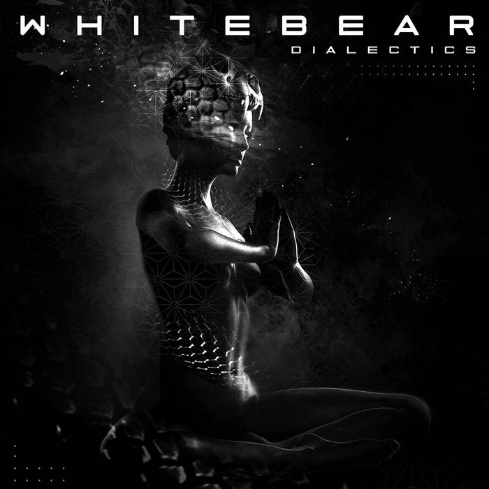 Whitebear- Dialectics EP cover art