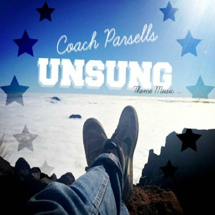 Coach Parsells - Unsung Cd (Unreleased Music) cover art