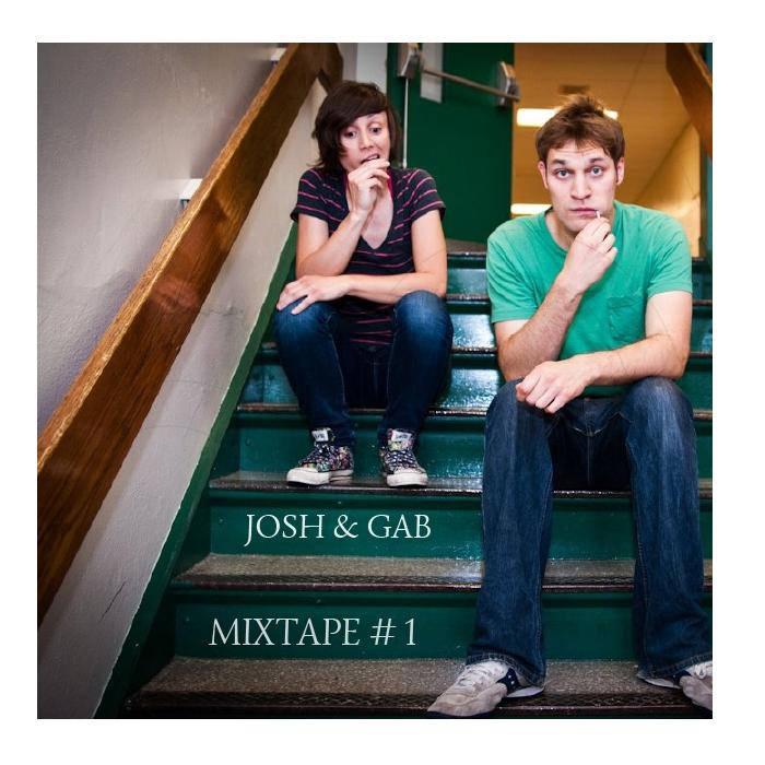 Josh and Gab Mixtape cover art