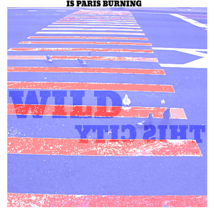 Wild b/w This City cover art