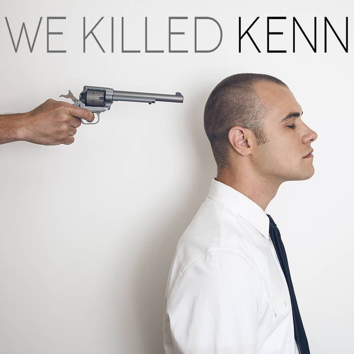 We Killed KENN cover art
