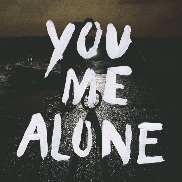 You Me Alone (Single) cover art