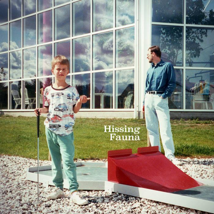 Hissing Fauna cover art