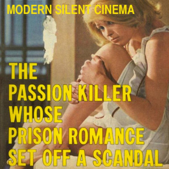 The Passion Killer Whose Prison Romance Set Off a Scandal cover art