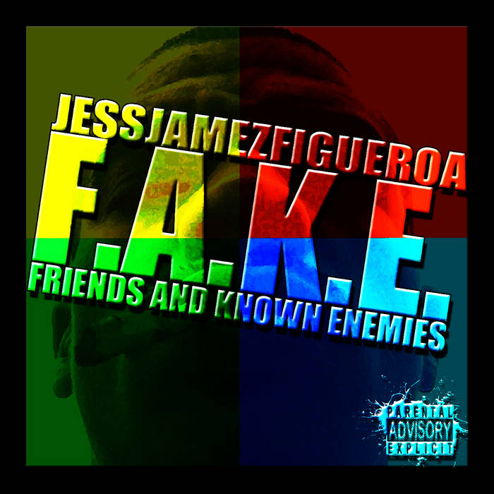 F.A.K.E. (Friends And Known Enemies) cover art