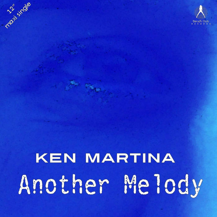 KEN MARTINA - ANOTHER MELODY cover art