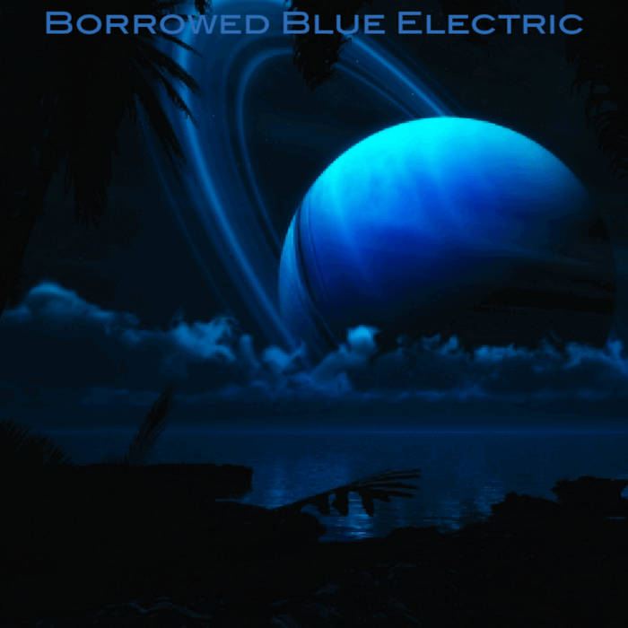 Borrowed Blue ELECTRIC cover art