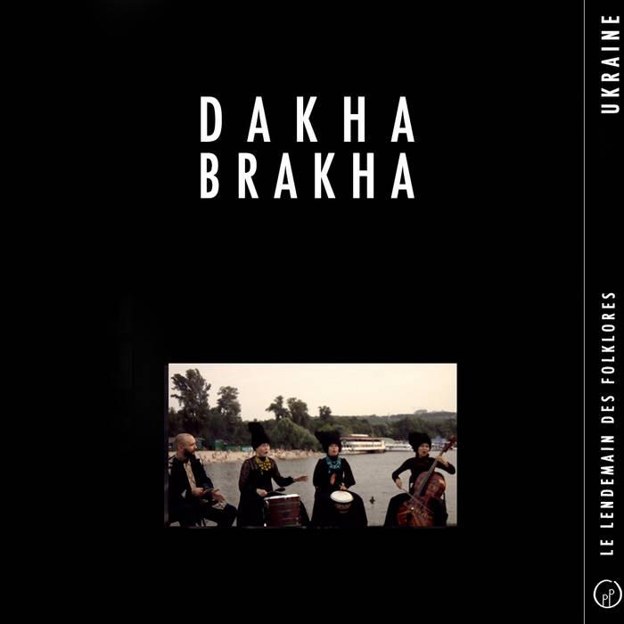 Le Lendemain des Folklores • DAKHABRAKHA (Ukraine) cover art