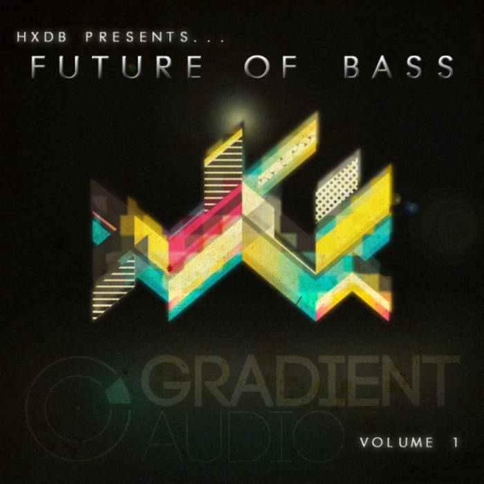 HxdB Presents ... Future Of Bass volume 1 cover art