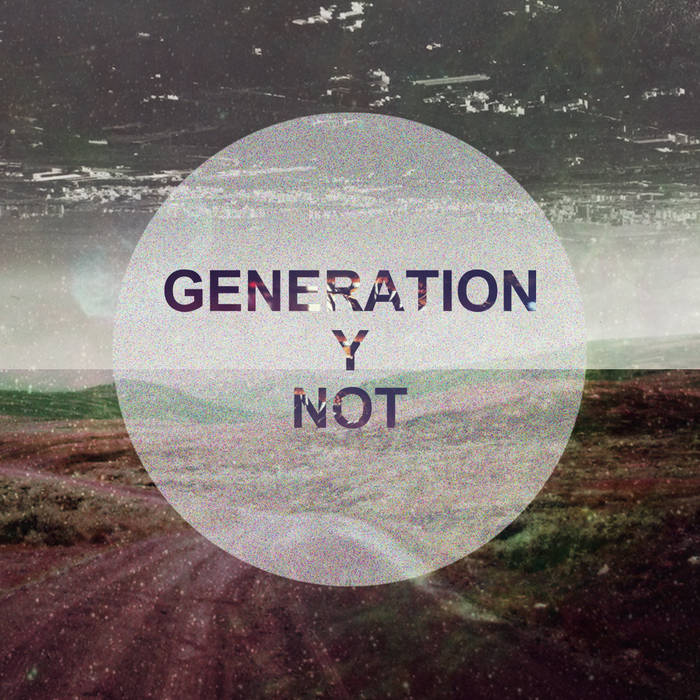 Generation Y Not cover art