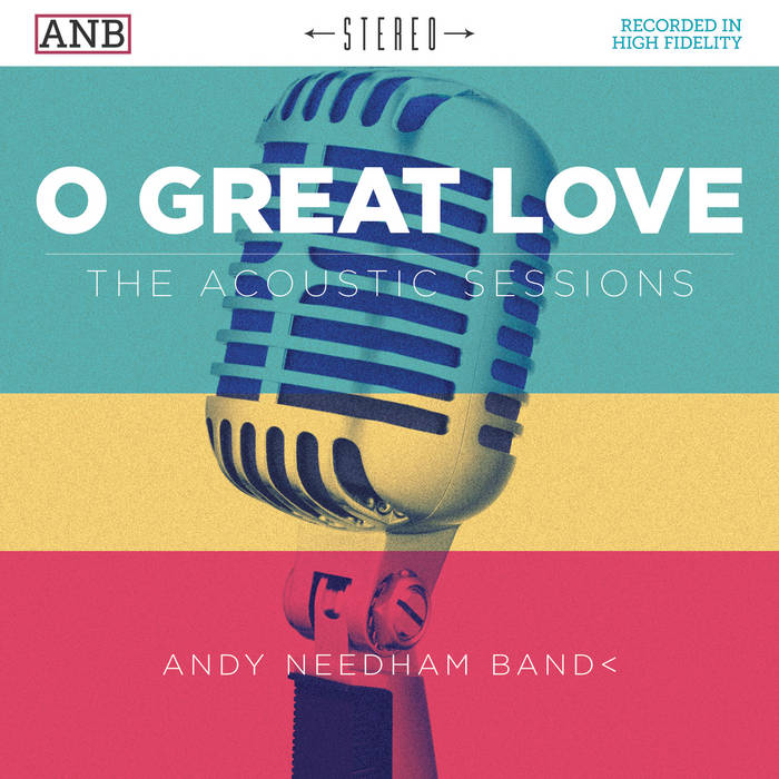 O Great Love - The Acoustic Sessions cover art