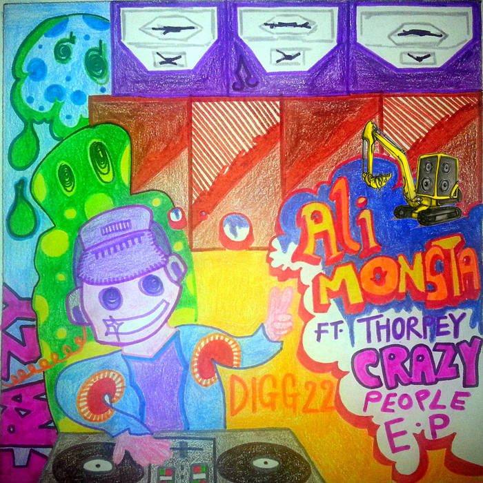 DIGG 22 - Ali Monsta - Crazy People EP cover art