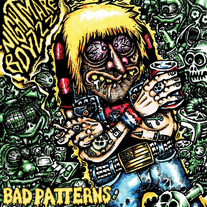 "NIGHTMARE BOYZZZ ""Bad Patterns"" LP cover art"