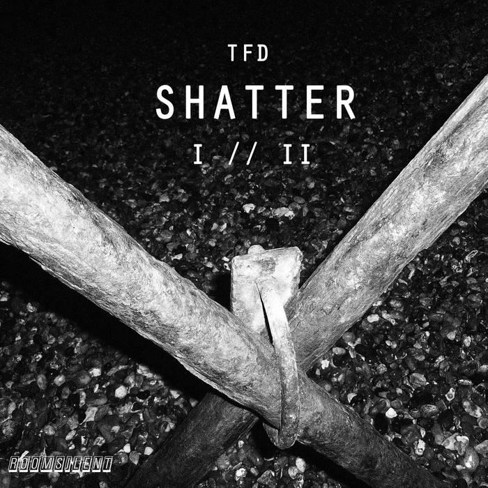 TFD - SHATTER I & II cover art