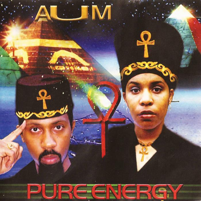 """PURE ENERGY """"AUM"""" (album) cover art"""
