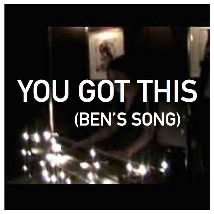 You Got This (Ben's Song) cover art