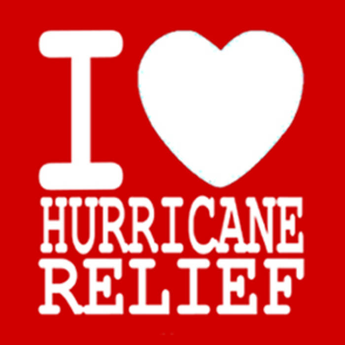 I Heart Hurricane Relief cover art