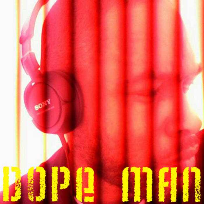 Dope  Man cover art