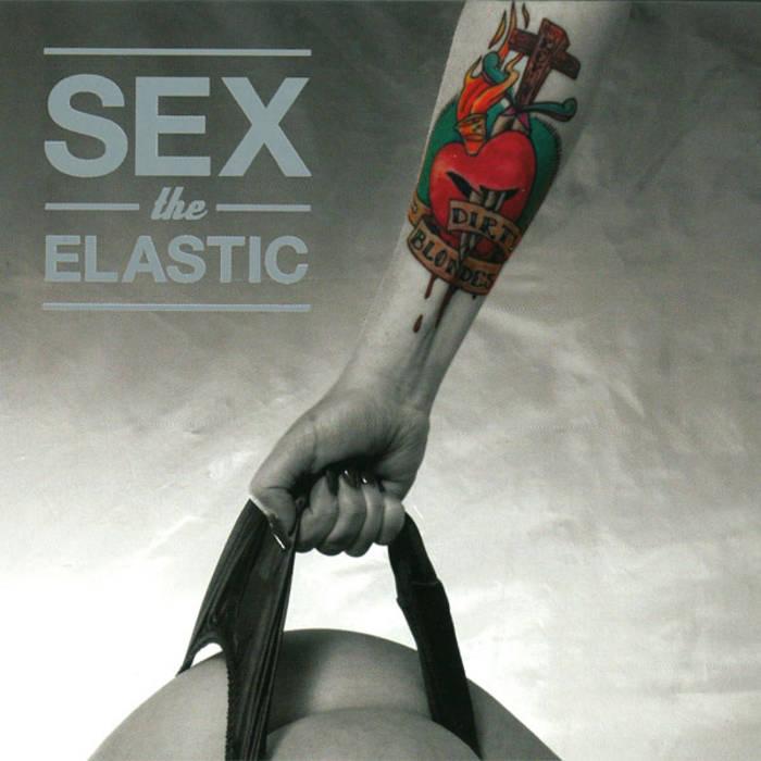 Sex The Elastic cover art
