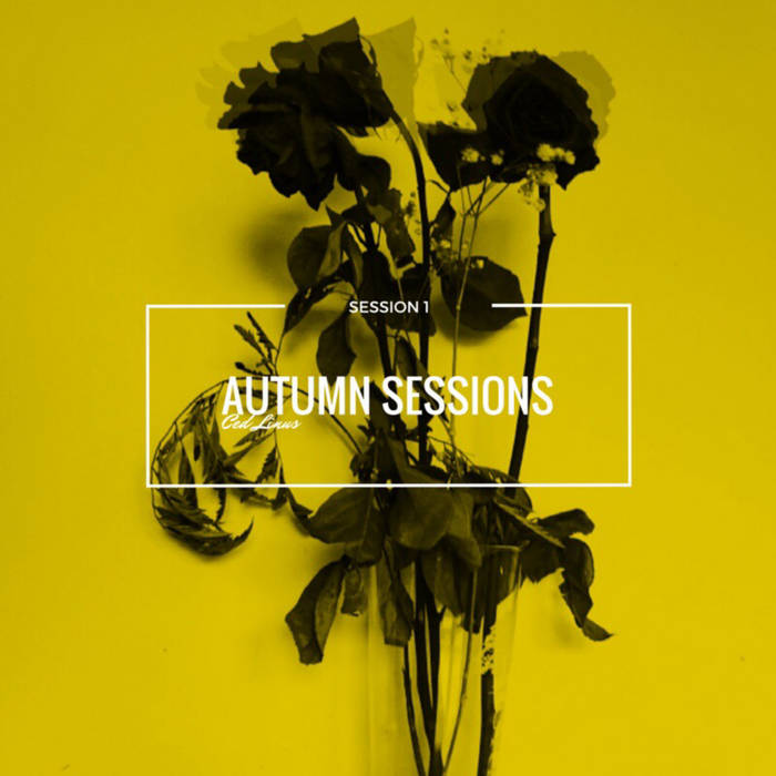Autumn Sessions - Session 1 cover art