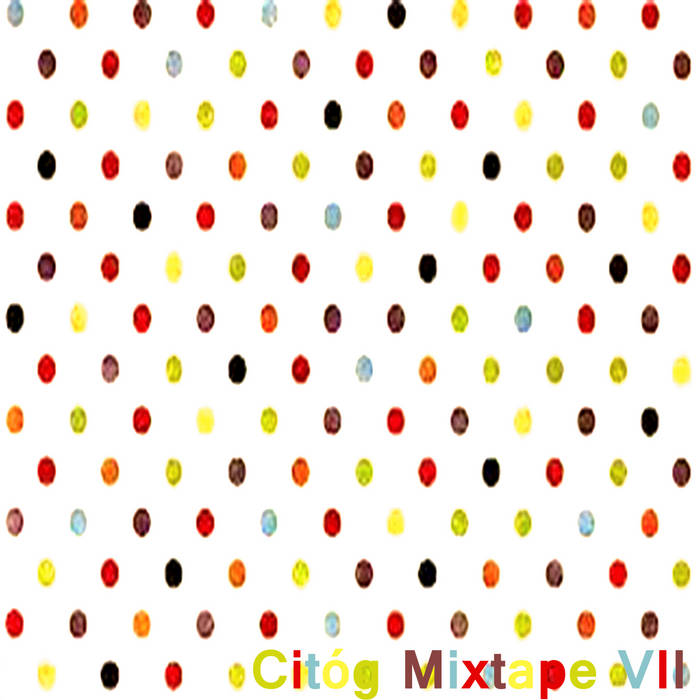 Citóg Mixtape VII cover art