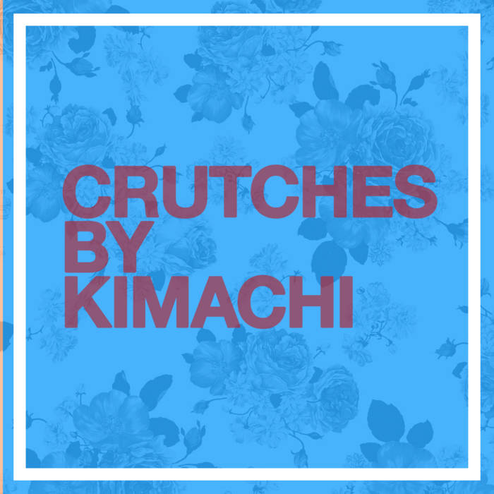 Crutches EP cover art