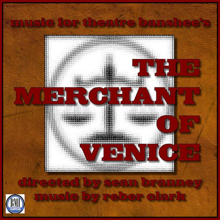 Theatre Banshee's The Merchant of Venice - Original Soundtrack cover art