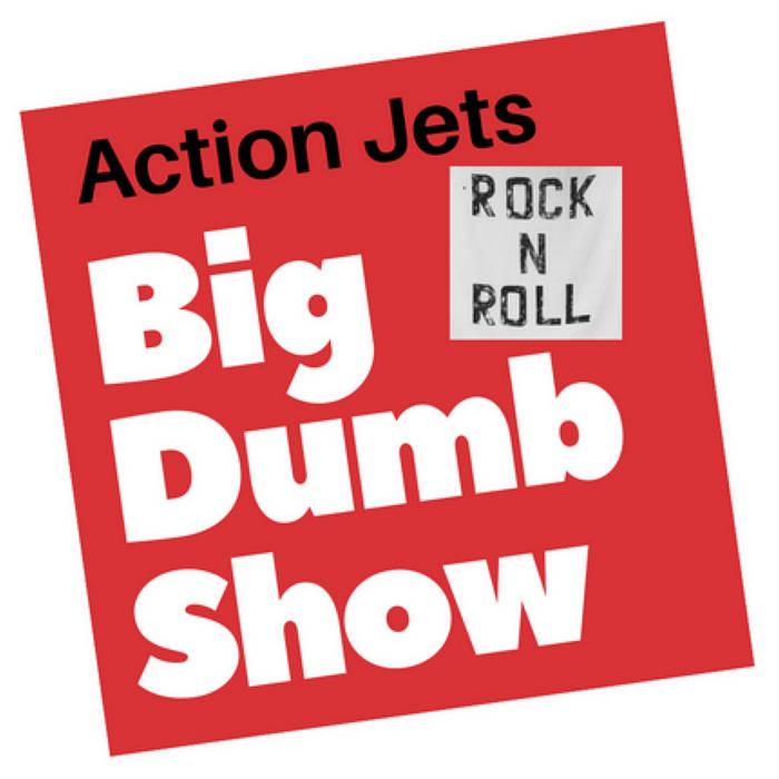 Big Dumb Show (single) cover art