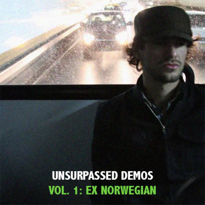 Unsurpassed Demos Vol. 1: Ex Norwegian cover art
