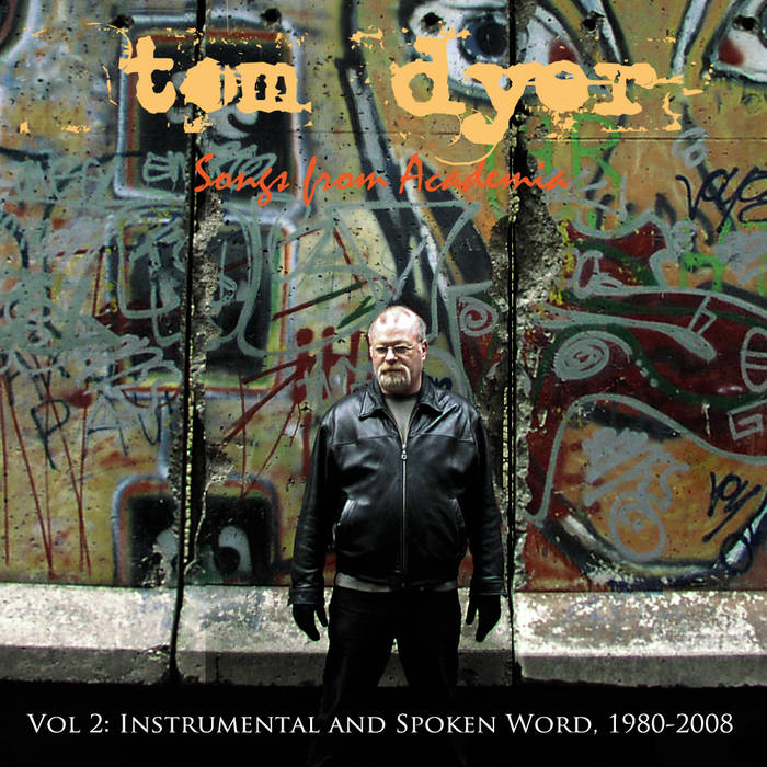 Songs From Academia Vol 2: Instrumental and Spoken Word, 1980-2008 cover art