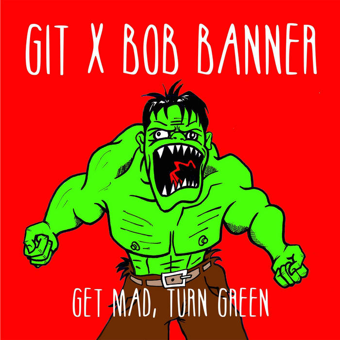 Get Mad, Turn Green cover art