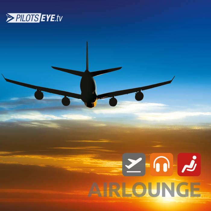 AirLounge ONE - The Aviation Lounge cover art