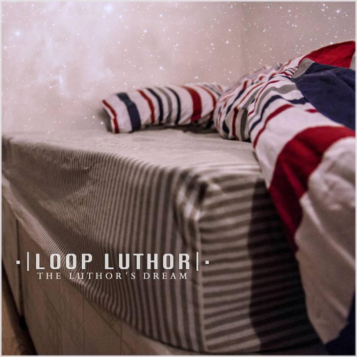 Luthor's dream cover art