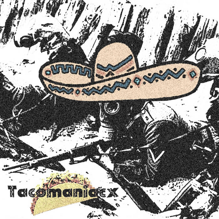 Grindcore Songs For Taco Lovers cover art